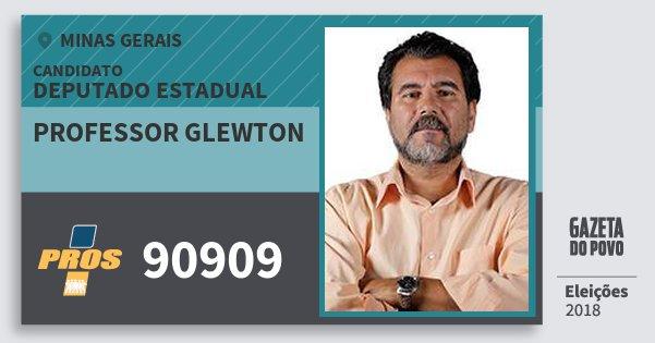 Santinho Professor Glewton 90909 (PROS) Deputado Estadual | Minas Gerais | Eleições 2018