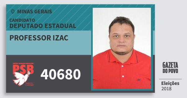 Santinho Professor Izac 40680 (PSB) Deputado Estadual | Minas Gerais | Eleições 2018