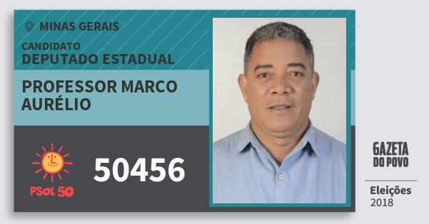 Santinho Professor Marco Aurélio 50456 (PSOL) Deputado Estadual | Minas Gerais | Eleições 2018