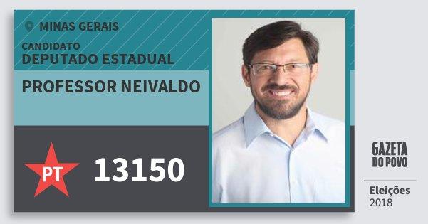 Santinho Professor Neivaldo 13150 (PT) Deputado Estadual | Minas Gerais | Eleições 2018