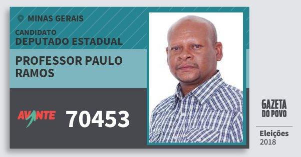 Santinho Professor Paulo Ramos 70453 (AVANTE) Deputado Estadual | Minas Gerais | Eleições 2018