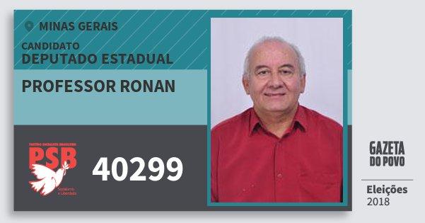Santinho Professor Ronan 40299 (PSB) Deputado Estadual | Minas Gerais | Eleições 2018