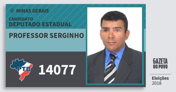Santinho Professor Serginho 14077 (PTB) Deputado Estadual | Minas Gerais | Eleições 2018