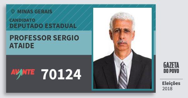 Santinho Professor Sergio Ataide 70124 (AVANTE) Deputado Estadual | Minas Gerais | Eleições 2018