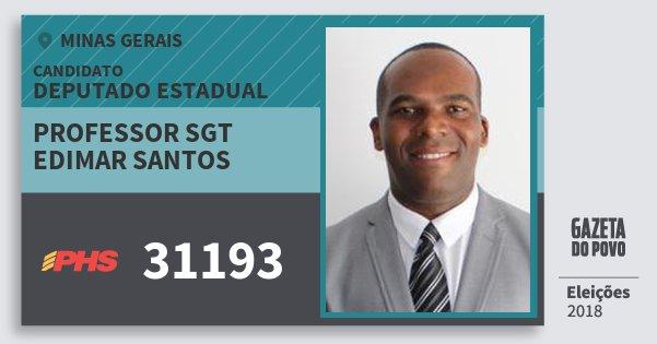 Santinho Professor Sgt Edimar Santos 31193 (PHS) Deputado Estadual | Minas Gerais | Eleições 2018
