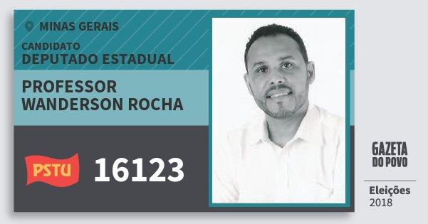 Santinho Professor Wanderson Rocha 16123 (PSTU) Deputado Estadual | Minas Gerais | Eleições 2018