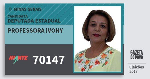 Santinho Professora Ivony 70147 (AVANTE) Deputada Estadual | Minas Gerais | Eleições 2018