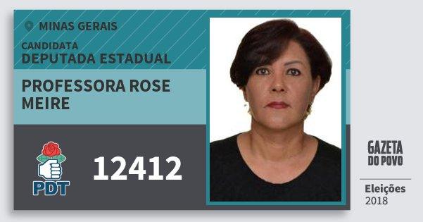 Santinho Professora Rose Meire 12412 (PDT) Deputada Estadual | Minas Gerais | Eleições 2018