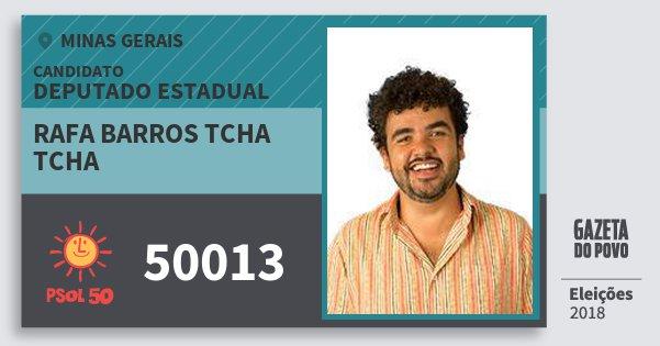 Santinho Rafa Barros Tcha Tcha 50013 (PSOL) Deputado Estadual | Minas Gerais | Eleições 2018