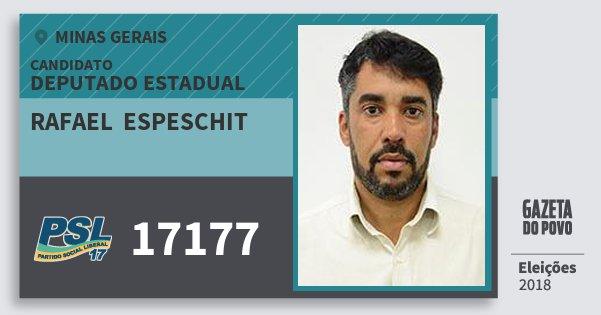 Santinho Rafael  Espeschit 17177 (PSL) Deputado Estadual | Minas Gerais | Eleições 2018