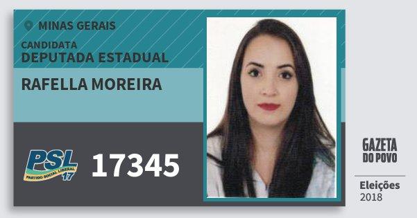 Santinho Rafella Moreira 17345 (PSL) Deputada Estadual | Minas Gerais | Eleições 2018