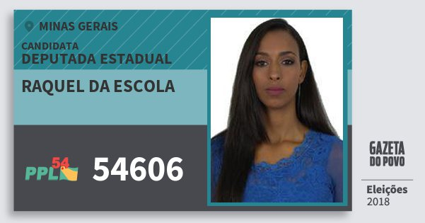 Santinho Raquel da Escola 54606 (PPL) Deputada Estadual | Minas Gerais | Eleições 2018