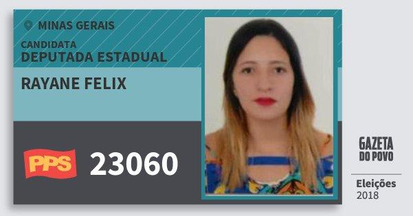 Santinho Rayane Felix 23060 (PPS) Deputada Estadual | Minas Gerais | Eleições 2018