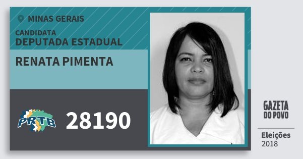 Santinho Renata Pimenta 28190 (PRTB) Deputada Estadual | Minas Gerais | Eleições 2018