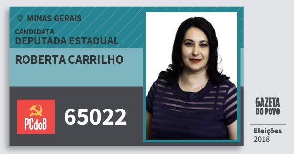 Santinho Roberta Carrilho 65022 (PC do B) Deputada Estadual | Minas Gerais | Eleições 2018