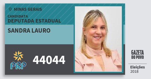 Santinho Sandra Lauro 44044 (PRP) Deputada Estadual | Minas Gerais | Eleições 2018