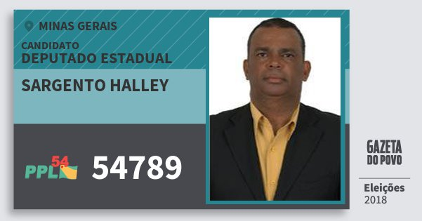 Santinho Sargento Halley 54789 (PPL) Deputado Estadual | Minas Gerais | Eleições 2018