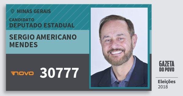 Santinho Sergio Americano Mendes 30777 (NOVO) Deputado Estadual | Minas Gerais | Eleições 2018