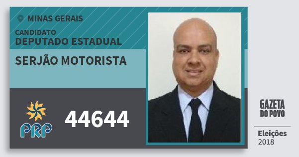 Santinho Serjão Motorista 44644 (PRP) Deputado Estadual | Minas Gerais | Eleições 2018