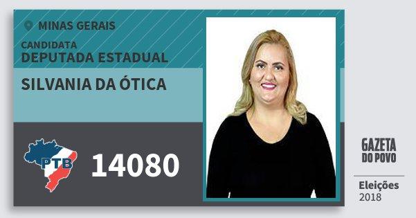 22c5159716bc7 Santinho Silvania da Ótica 14080 (PTB) Deputada Estadual   Minas Gerais    Eleições 2018