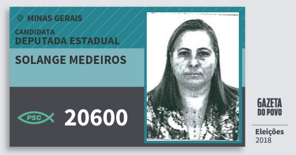 Santinho Solange Medeiros 20600 (PSC) Deputada Estadual | Minas Gerais | Eleições 2018