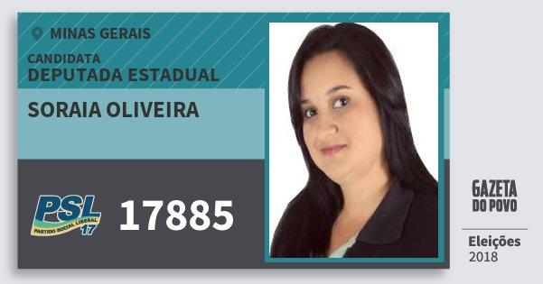 Santinho Soraia Oliveira 17885 (PSL) Deputada Estadual | Minas Gerais | Eleições 2018