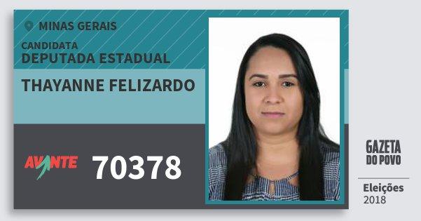 Santinho Thayanne Felizardo 70378 (AVANTE) Deputada Estadual | Minas Gerais | Eleições 2018