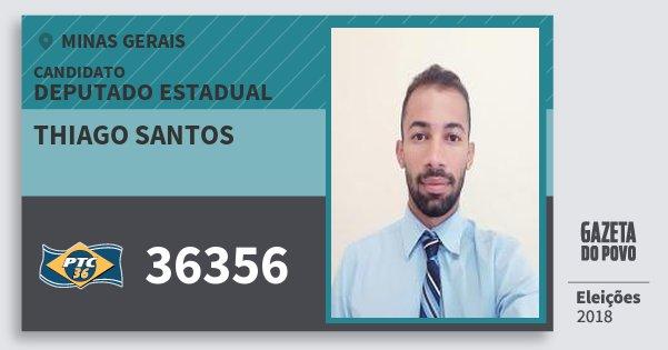 Santinho Thiago Santos 36356 (PTC) Deputado Estadual | Minas Gerais | Eleições 2018