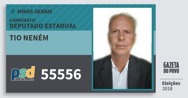 Santinho Tio Neném 55556 (PSD) Deputado Estadual | Minas Gerais | Eleições 2018
