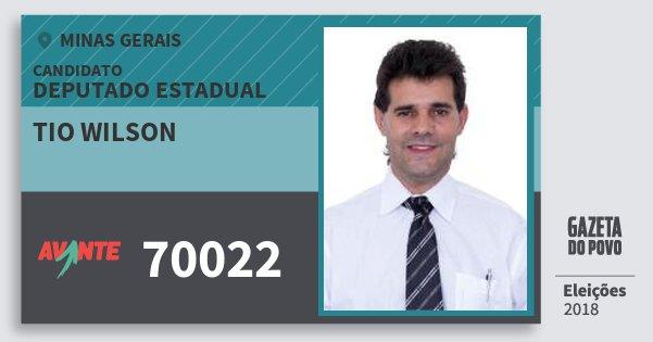 Santinho Tio Wilson 70022 (AVANTE) Deputado Estadual | Minas Gerais | Eleições 2018