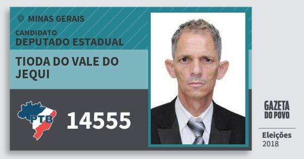 Santinho Tioda do Vale do Jequi 14555 (PTB) Deputado Estadual | Minas Gerais | Eleições 2018