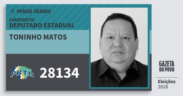 Santinho Toninho Matos 28134 (PRTB) Deputado Estadual | Minas Gerais | Eleições 2018