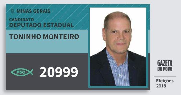 Santinho Toninho Monteiro 20999 (PSC) Deputado Estadual | Minas Gerais | Eleições 2018