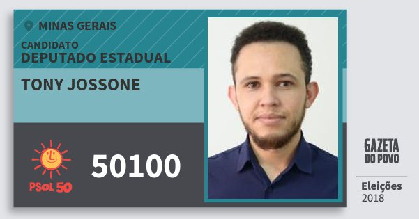 Santinho Tony Jossone 50100 (PSOL) Deputado Estadual | Minas Gerais | Eleições 2018