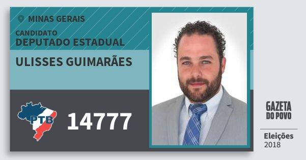 Santinho Ulisses Guimarães 14777 (PTB) Deputado Estadual | Minas Gerais | Eleições 2018