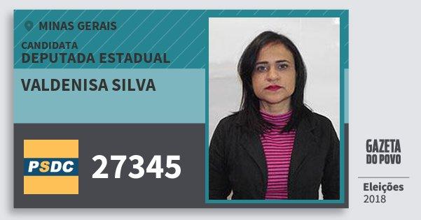 Santinho Valdenisa Silva 27345 (DC) Deputada Estadual | Minas Gerais | Eleições 2018