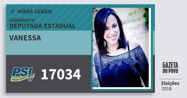 Santinho Vanessa 17034 (PSL) Deputada Estadual | Minas Gerais | Eleições 2018