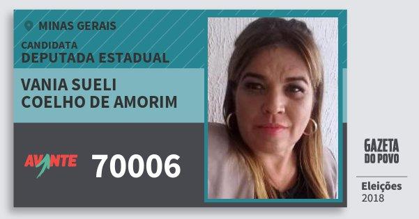 Santinho Vania Sueli Coelho de Amorim 70006 (AVANTE) Deputada Estadual | Minas Gerais | Eleições 2018