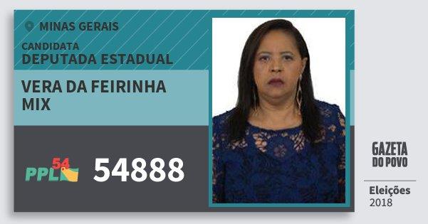 Santinho Vera da Feirinha Mix 54888 (PPL) Deputada Estadual | Minas Gerais | Eleições 2018