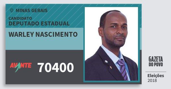 Santinho Warley Nascimento 70400 (AVANTE) Deputado Estadual | Minas Gerais | Eleições 2018