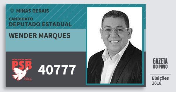 Santinho Wender Marques 40777 (PSB) Deputado Estadual | Minas Gerais | Eleições 2018