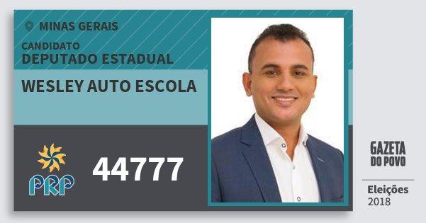 Santinho Wesley Auto Escola 44777 (PRP) Deputado Estadual | Minas Gerais | Eleições 2018