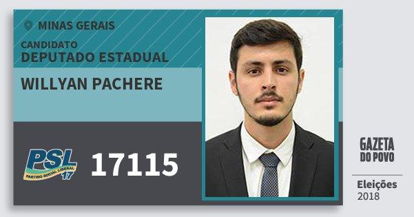 Santinho Willyan Pachere 17115 (PSL) Deputado Estadual | Minas Gerais | Eleições 2018
