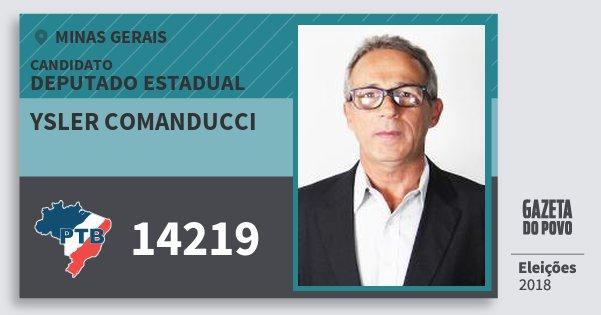 Santinho Ysler Comanducci 14219 (PTB) Deputado Estadual | Minas Gerais | Eleições 2018