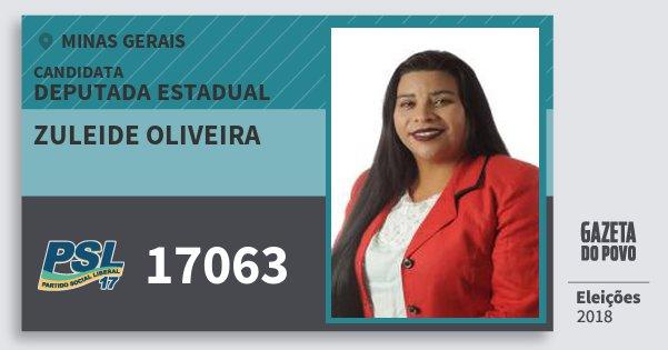 Santinho Zuleide Oliveira 17063 (PSL) Deputada Estadual | Minas Gerais | Eleições 2018