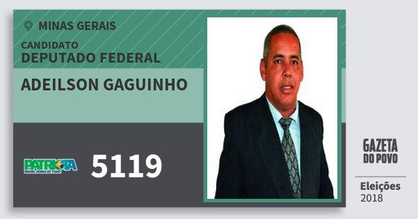 Santinho Adeilson Gaguinho 5119 (PATRI) Deputado Federal | Minas Gerais | Eleições 2018