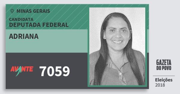 Santinho Adriana 7059 (AVANTE) Deputada Federal | Minas Gerais | Eleições 2018