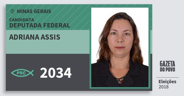 Santinho Adriana Assis 2034 (PSC) Deputada Federal | Minas Gerais | Eleições 2018