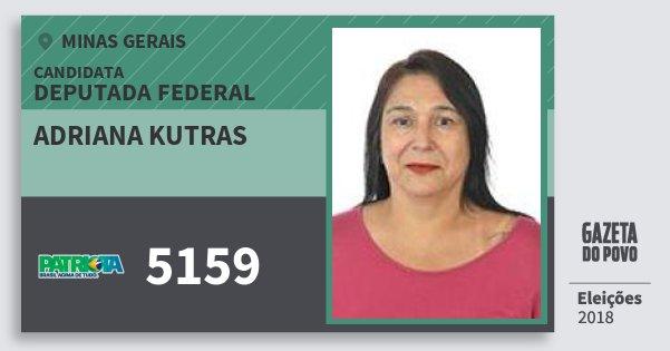 Santinho Adriana Kutras 5159 (PATRI) Deputada Federal | Minas Gerais | Eleições 2018