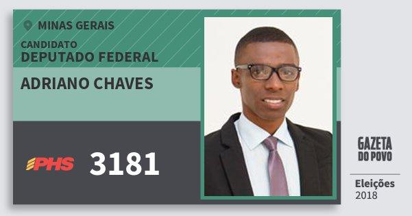 Santinho Adriano Chaves 3181 (PHS) Deputado Federal | Minas Gerais | Eleições 2018